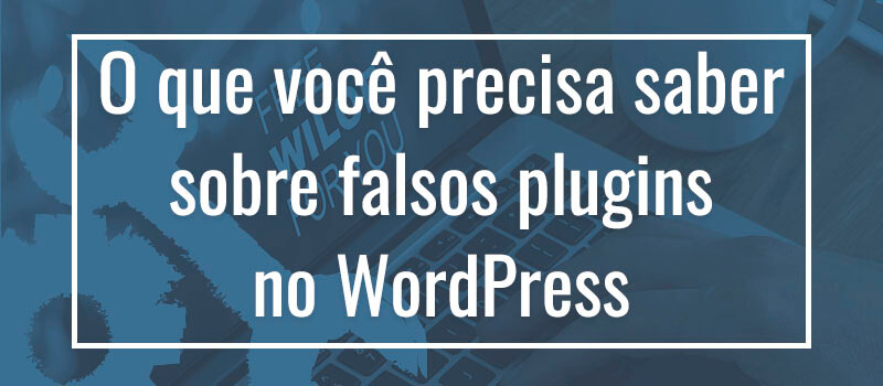 Falsos Plugins WordPress - 2WP