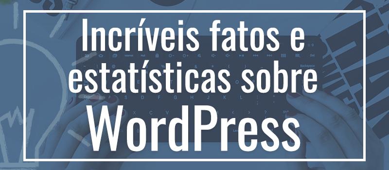 Fatos sobre o WordPress - 2WP