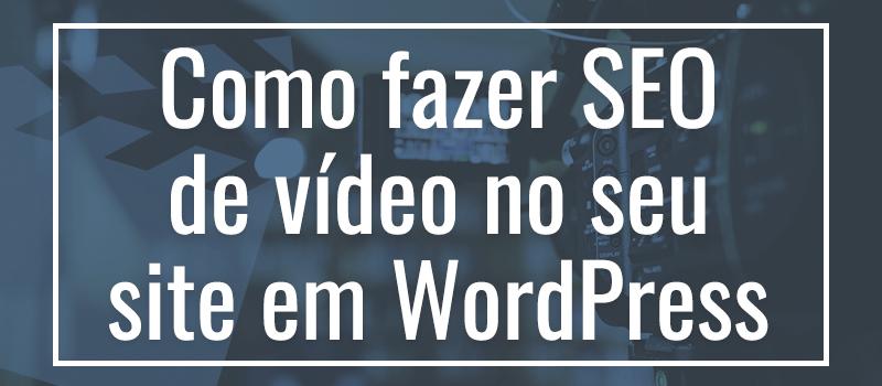 Vídeo SEO - 2WP