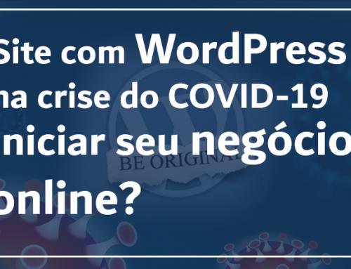 Começar seu site com WordPress na crise do COVID-19